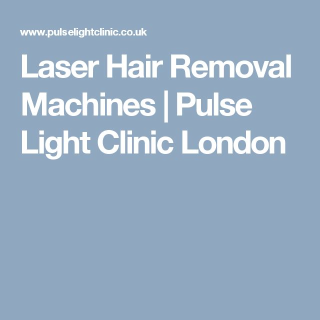 Laser Hair Removal Machines | Pulse Light Clinic London