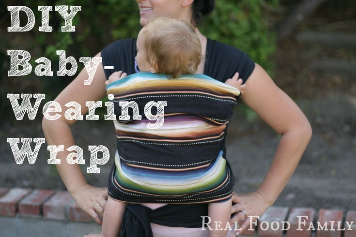 DIY Baby Wearing Wrap by Real Food Family ~ The most comfortable way to wear your baby, hands down!