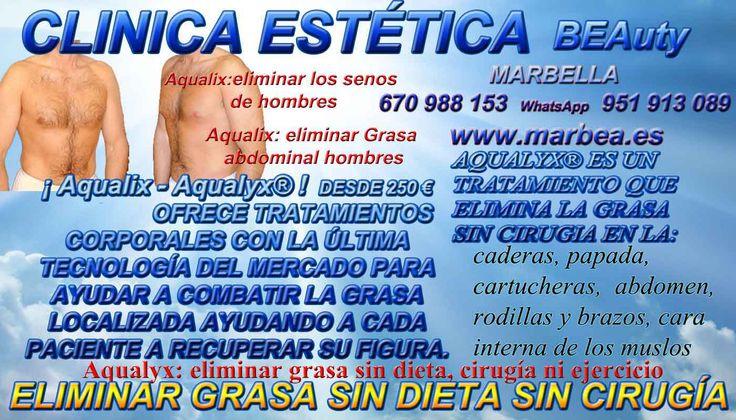 CLINICA ESTÉTICA MARBELLA AVD. PUERTA DEL MAR 3 29600 MARBELLA  http://www.marbea.es/ ELIMINACION GRASAS MARBELLA | COMO ELIMINAR QUITAR REDUCIR GRASA LOCALIZADA SIN CIRUGIA DEL: ABDOMEN | CELULITIS | CADERAS | ABDOMINAL | PAPADA | CARTUCHERAS | CADERAS | ABDOMEN | RODILLAS | BRAZOS | CARA INTERNA DE LOS MUSLOS | FLANCOS FUNDAMENTALMENTE  EN MARBELLA