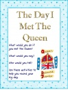 The Day I Met The Queen Literacy Unit. A complete unit for writing reports, letters and diary entries.