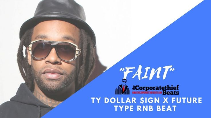 "Ty Dollar $ign type beat  ""FAINT "" Trap beat smooth r&b instrumental"