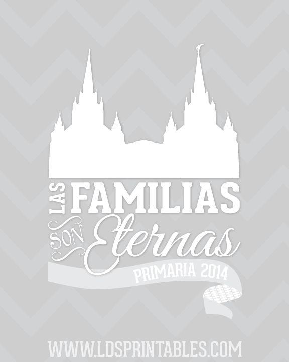 LDS Printables: Las familias son eternas. Primaria 2014. Gratis.
