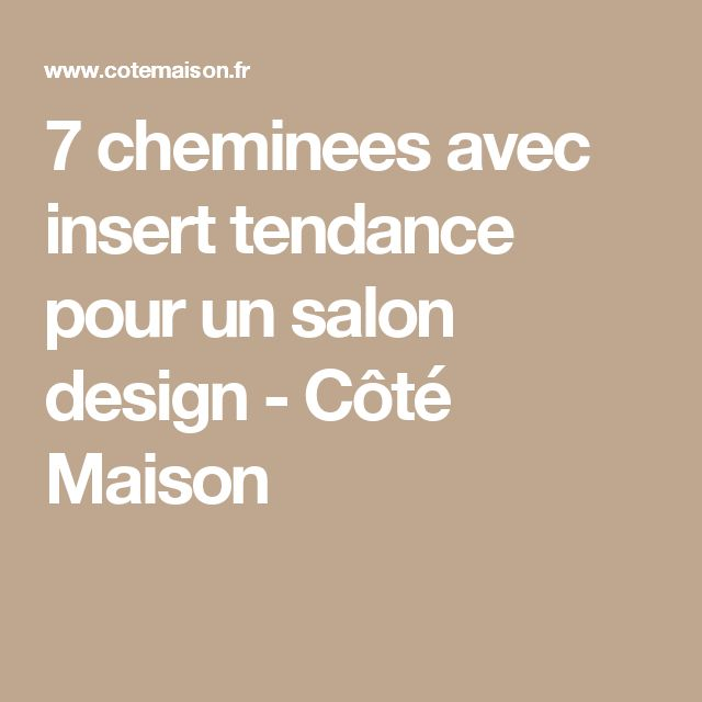 25 best chemin e avec insert ideas on pinterest - Customiser une cheminee ...