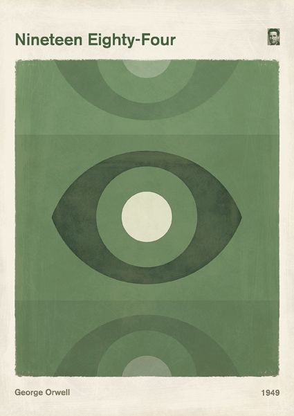 "George Orwell ""Nineteen Eighty-Four"" - Large book cover design minimalist poster.  This is part of a series of three retro posters inspired in dystopian science fiction novels: Nineteen Eighty-Four, Brave New World, and Fahrenheit 451."