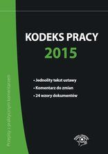 PRAWO W CYFROWYM FORMACIE - eksiążki, ebooki, eprasa: Kodeks pracy 2015 - ebook