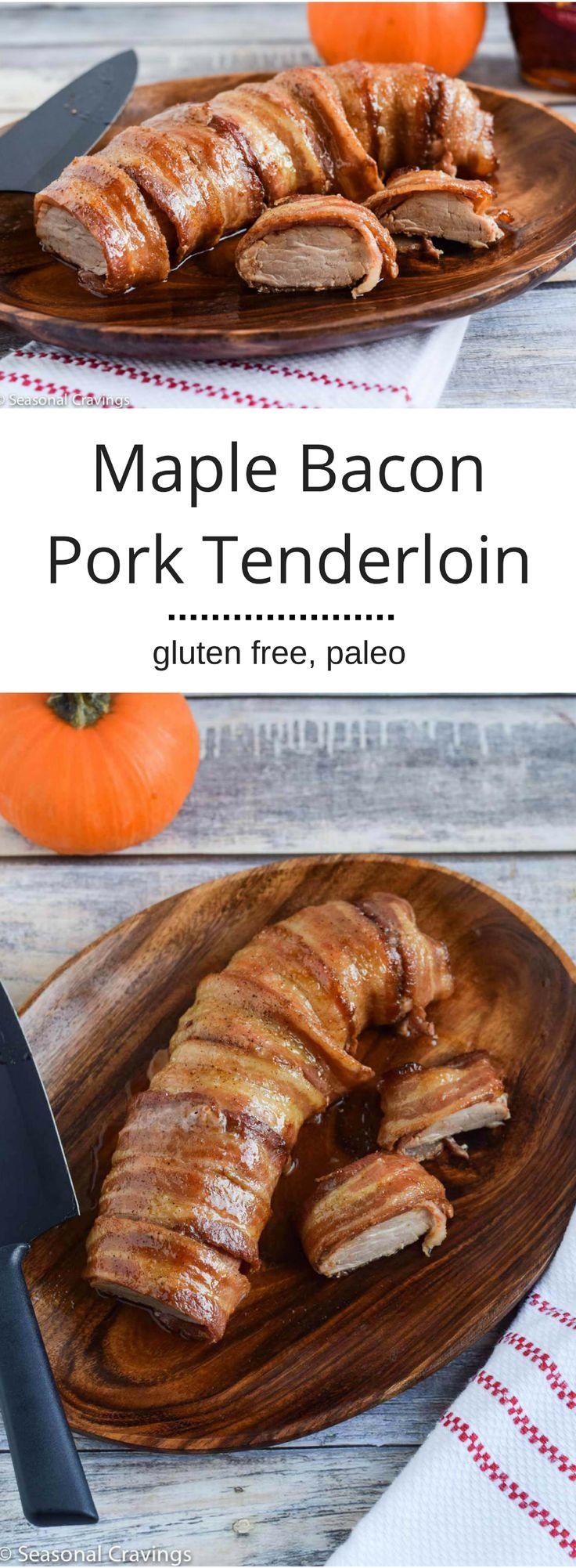 Maple Bacon Pork Tenderloin