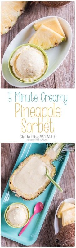 Quick to make and sure to delight, this creamy 5 minute pineapple sorbet can be whipped up at the last minute for a sweet, healthy dessert.