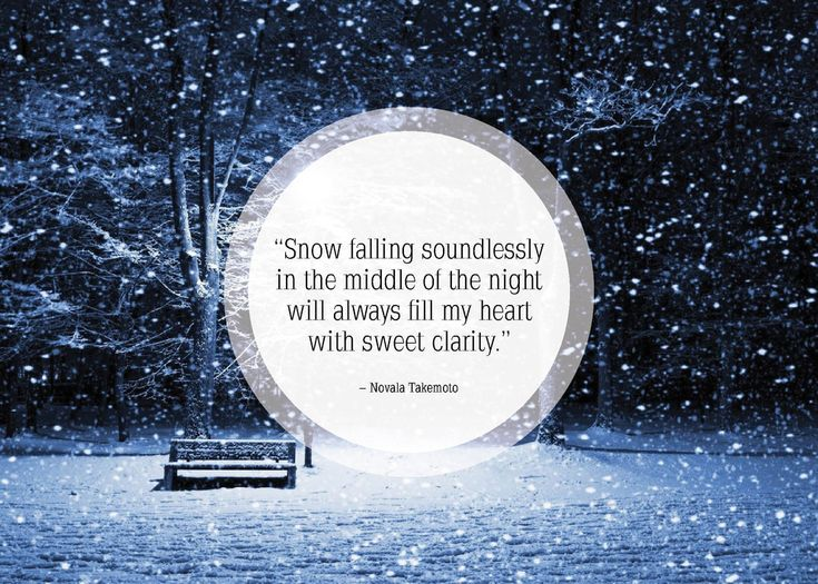 Community Post: 25 Beautiful Quotes About Snow