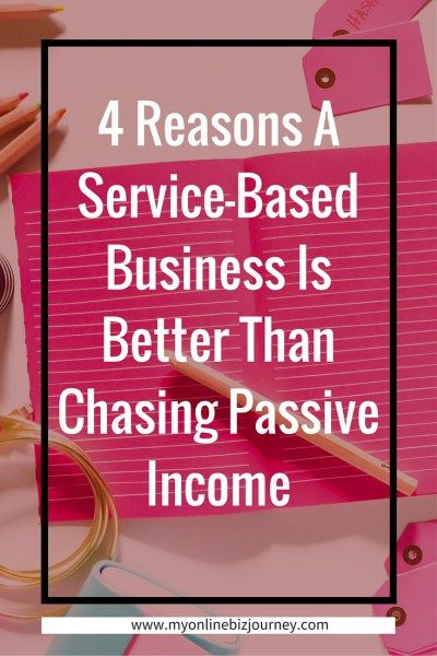 4 Reasons A Service-Based Business Is Better Than Chasing Passive Income. I am not arguing against passive income at all. I love passive income. I am make some passive income. Not much. But still passive.  I'm just tired of the seeing folks get frustrated with themselves because nobody is clicking on their affiliate links or buying their course and all we can offer them are platitudes & irrelevant advice.