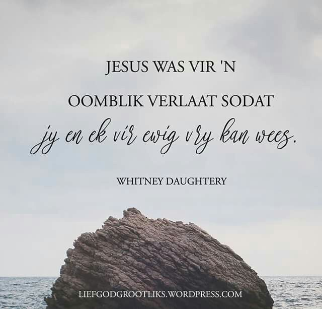 "Mattheus 27:46 46Teen drie-uur het Jesus hard uitgeroep: ""Eli, Eli, lemá sabagtani?"" Dit is: My God, my God, waarom het U My verlaat?"