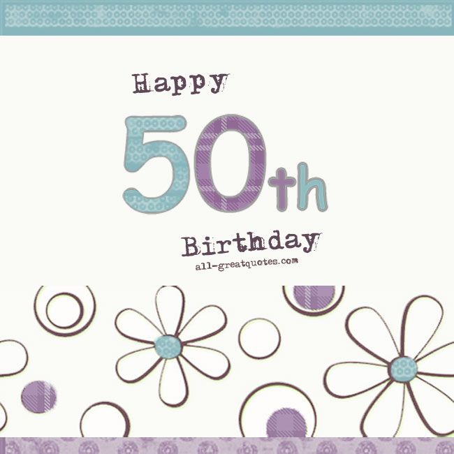 Happy :-) 50 th :-) Birthday To You