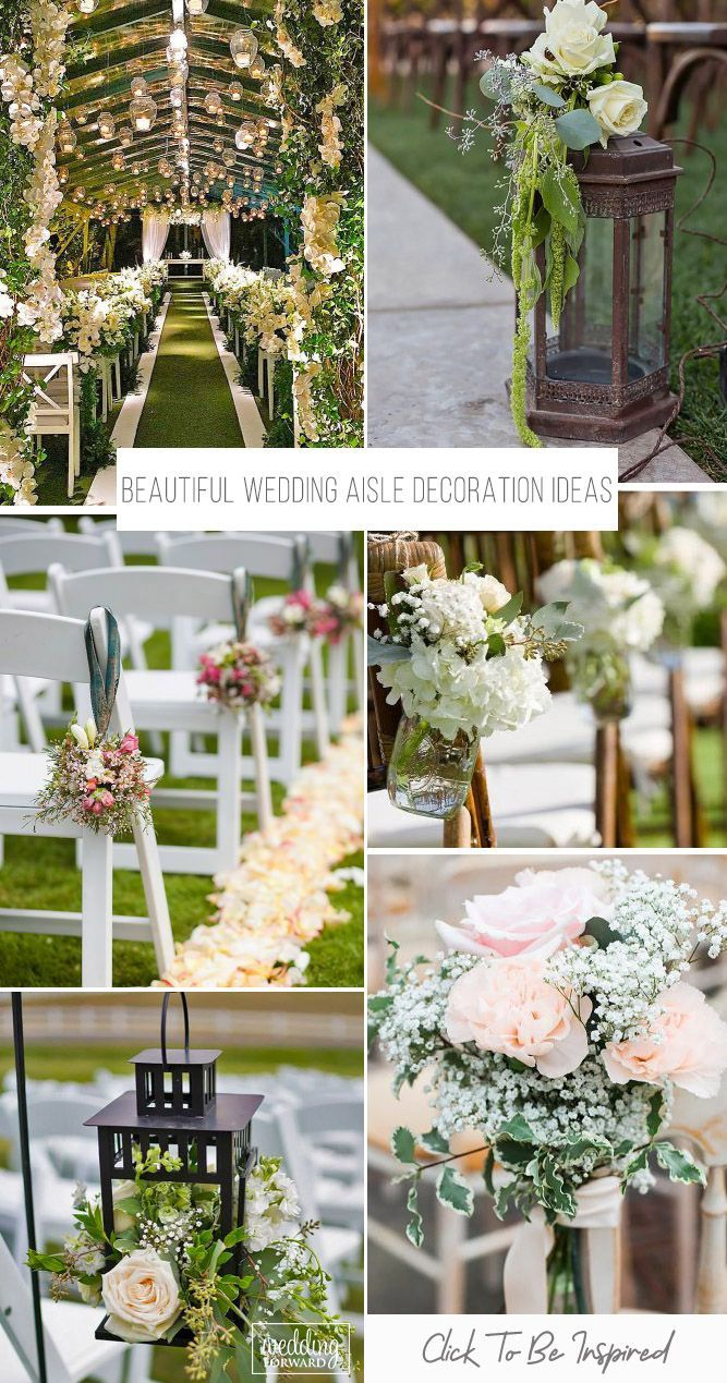 30 Beautiful Wedding Aisle Decoration Ideas Wedding Forward Wedding Aisle Decorations Aisle Decor Wedding Aisle