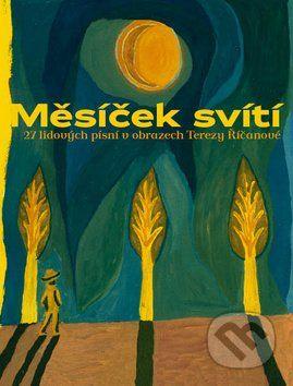 Mesicek sviti (Tereza Ricanova)