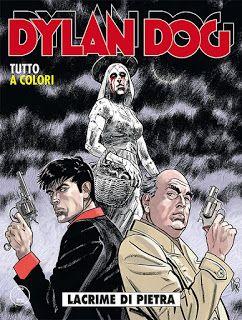 la nostra Libreria: Fumetto: Dylan Dog n. 350 - Lacrime di pietra (con...