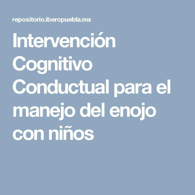 Intervención Cognitivo Conductual para el manejo del enojo con niños