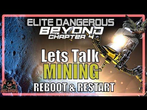 Elite: Dangerous Lets Talk Mining Reboot and Restart (Mining 3 3