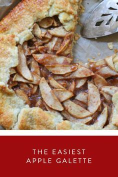 Easy Apple Galette. It's just like apple pie only way more relaxed and ...