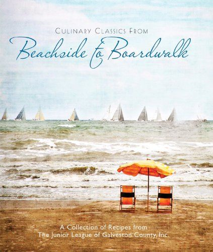 Culinary Classics From Beachside to Boardwalk Cookbook by Junior League of Galveston County,http://www.amazon.com/dp/0615323790/ref=cm_sw_r_pi_dp_Rh4msb149R6DPQF9