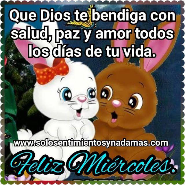 Que Dios Te Bendiga Con Salud Paz Y Amor Paz Y Amor Feliz