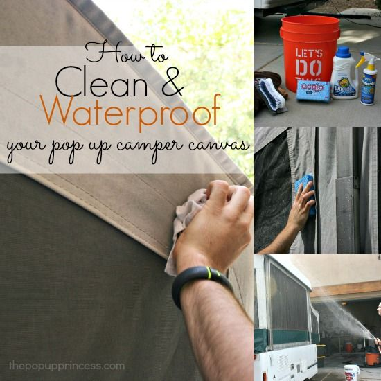 Good tips for cleaning and waterproofing the canvas on your pop up camper.