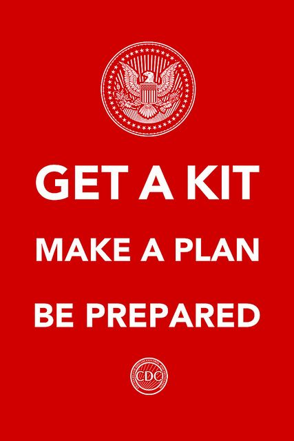 Get a Kit, Make a Plan, Be Prepared - #CDC and if you do we'll label you an extremist. Thank you the USGOV #PrepperTalk