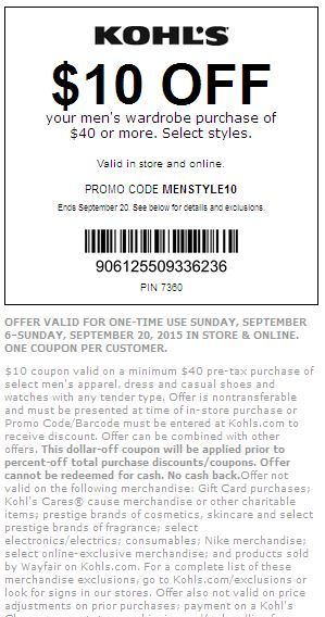 #Kohls Get $10 off $40 Men's Wardrobe Purchase. Select Styles. Exclusions apply, see site for details. Expires on 09/20/2015.