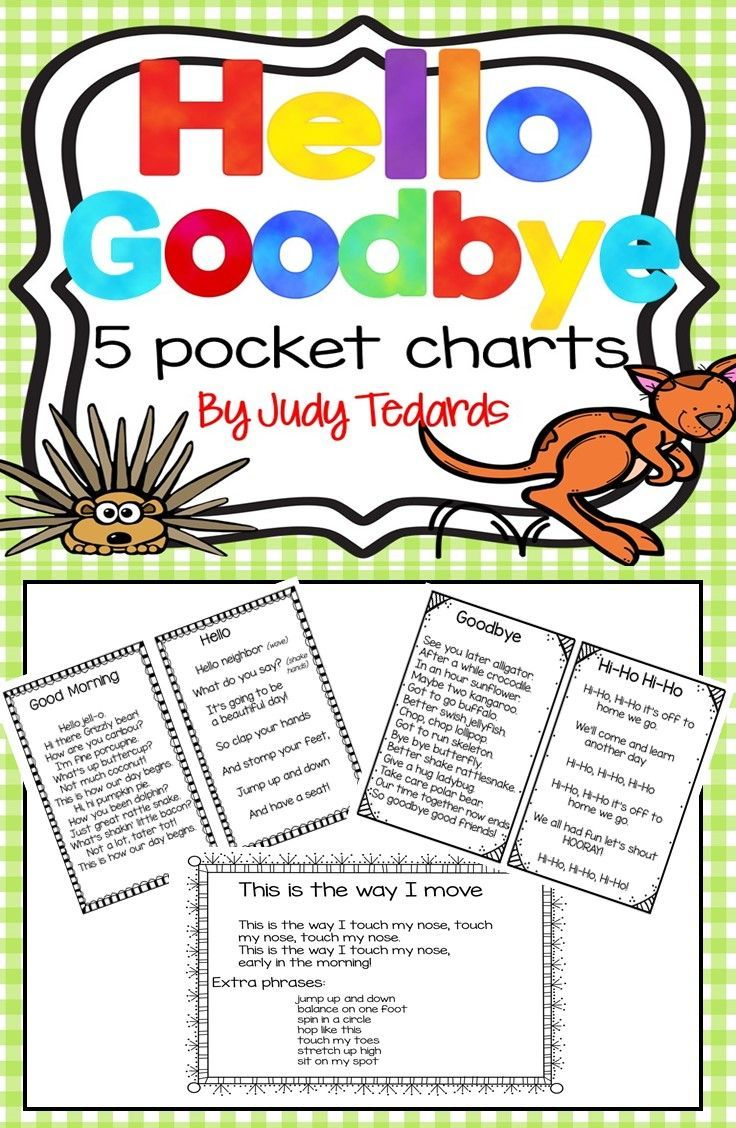 """Included in this packet are 3 """"hello"""" pocket chart poems and songs to start your morning off right and 2 """"goodbye"""" songs and poems to end your day.   To see a sample of the pocket chart poems click on the preview.  Everything you need is here!  Just print, cut and put in your pocket chart."""