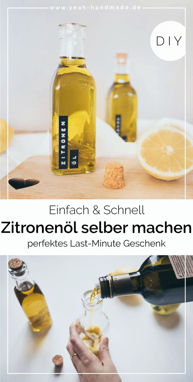 Diy Zitronenol Selber Machen Yeah Handmade Geschenk Schwiegermutter Diy Geschenke Bester Freund Geschenk Beste Freundin