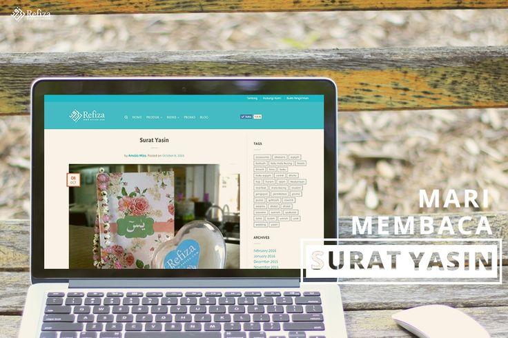 Surat yasin adalah surat ke-36 (tiga puluh enam) dalam Al-Qur'an. More http://www.refiza.com/surat-yasin/