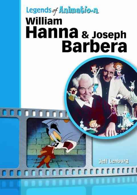 William Hanna & Joseph Barbera: The Sultans of Saturday Morning