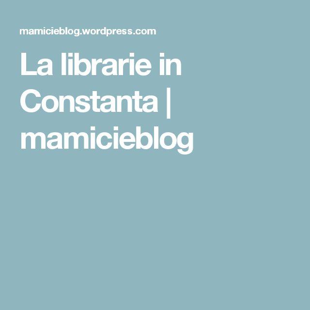 La librarie in Constanta | mamicieblog