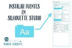 Instalar fuentes en Silhouette Studio