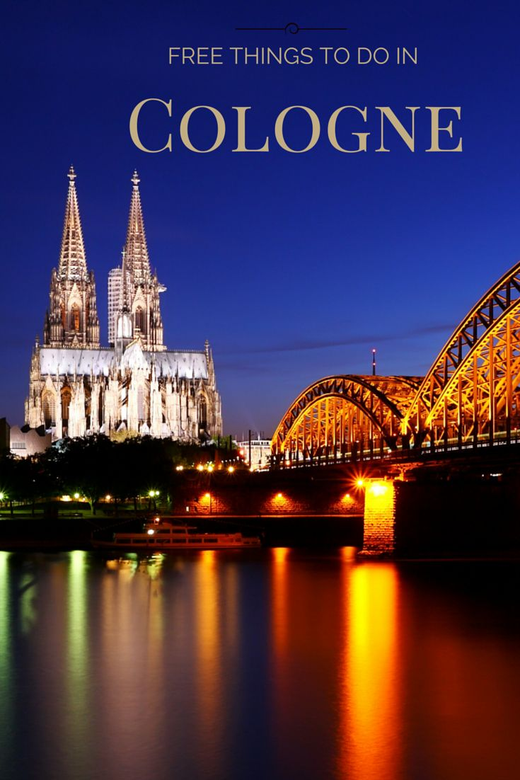 10 tips to enjoy for free in Cologne,Germany