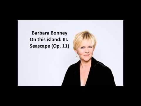 """Barbara Bonney: The complete """"On this island Op. 11"""" (Britten) - YouTube"""