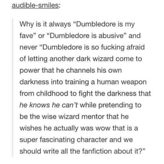 Dumbledore is a complex enough character that people cannot sort him into the good or the bad