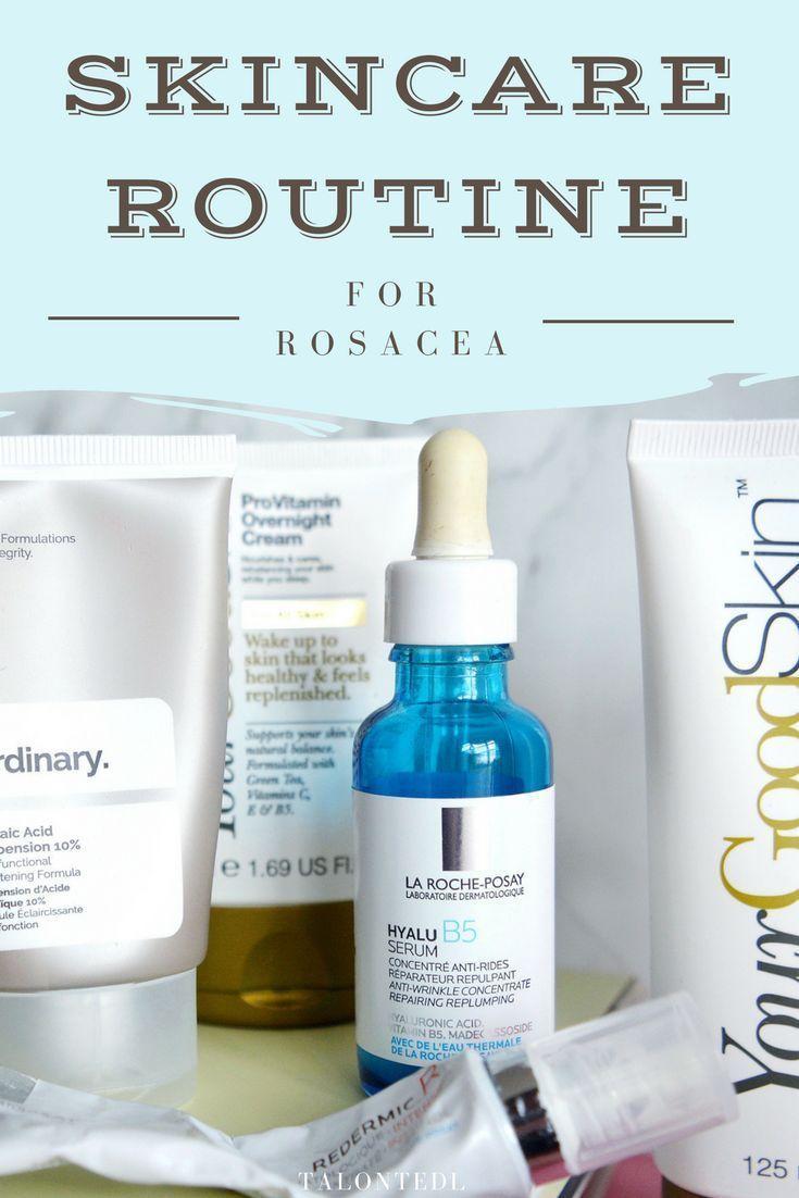 Skincare Routine For Rosacea Skincare Regime For Sensitive Skin La Roche Posay The Ordinary Sensitive Skin Care Sensitive Skin Treatment Skin Care Regimen