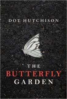 """Book Lovin' Alicia: """"The Butterfly Garden"""" by Dot Hutchison"""