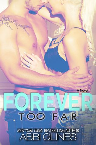Forever Too Far by Abbi Glines **** Rush promised her forever... but promises can be broken. Torn between his love for his family and his love for Blaire, Rush has to find a way to save one without losing the other. In the end one has to be more important. Letting go isn't easy.