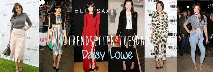 TRENDSETTER TUESDAY: DAISY LOWE