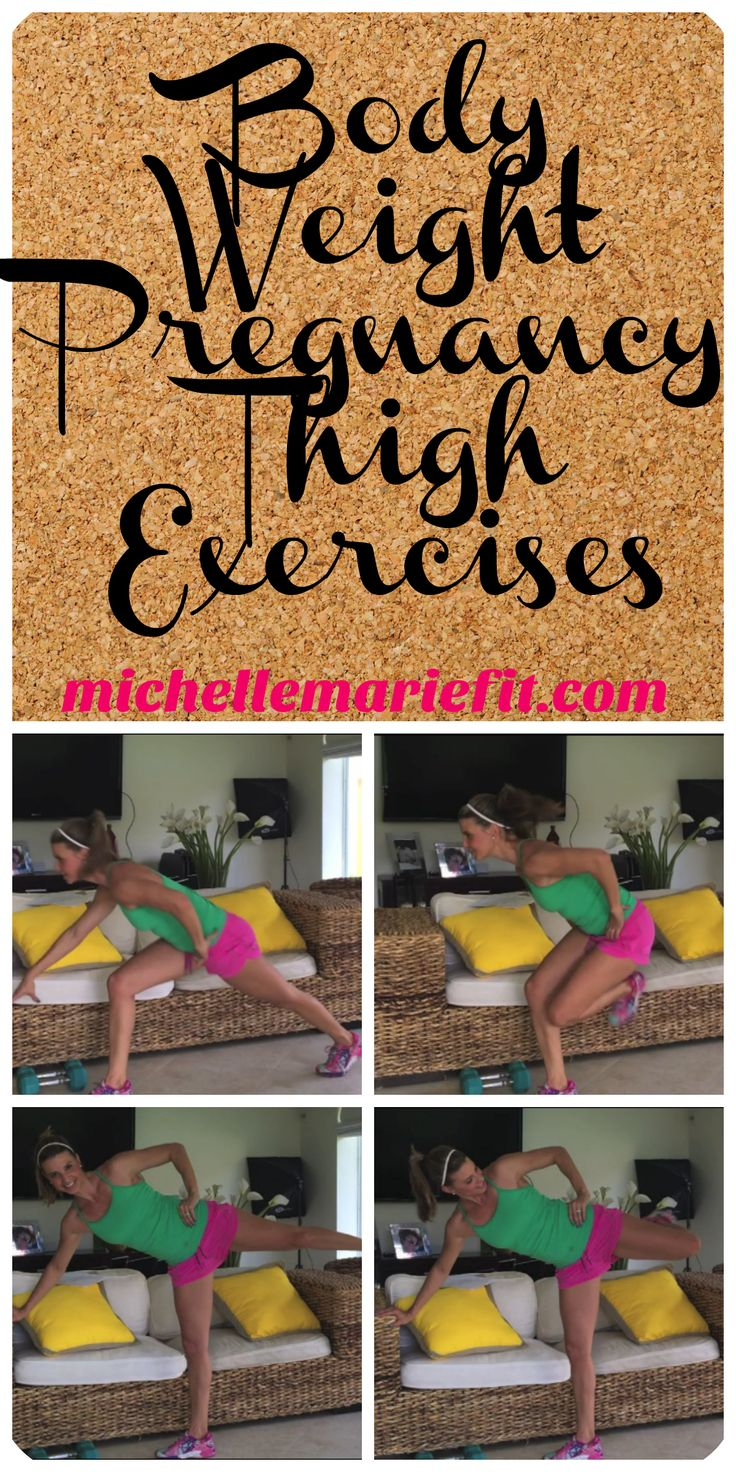 Pregnancy Exercises for the Thighs to prevent weight gain.  All exercises using bodyweight.