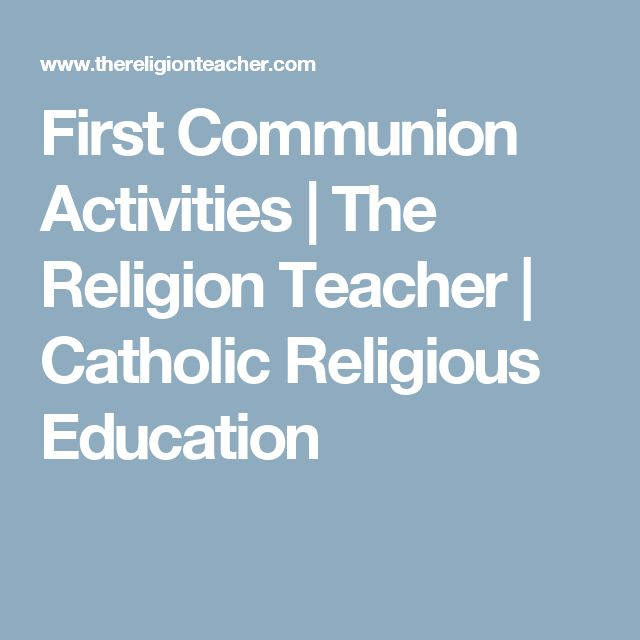 First Communion Activities | The Religion Teacher | Catholic Religious Education
