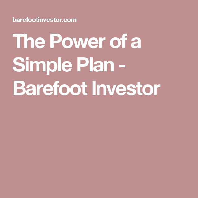 The Power of a Simple Plan - Barefoot Investor