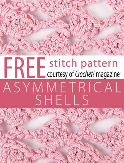 Asymmetrical Shells Stitch Pattern from Crochet! magazine. Download here: http://www.crochetmagazine.com/stitch_patterns.php?pattern_id=85