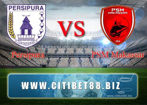 Prediksi Persipura vs PSM Makassar 27 September 2017