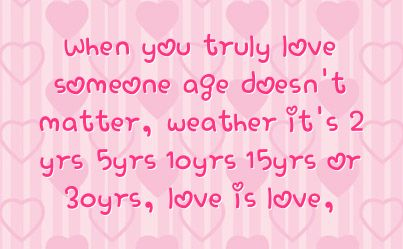 love and age difference quotes | You can get your favourite quotes as a cute picture for your timeline ...