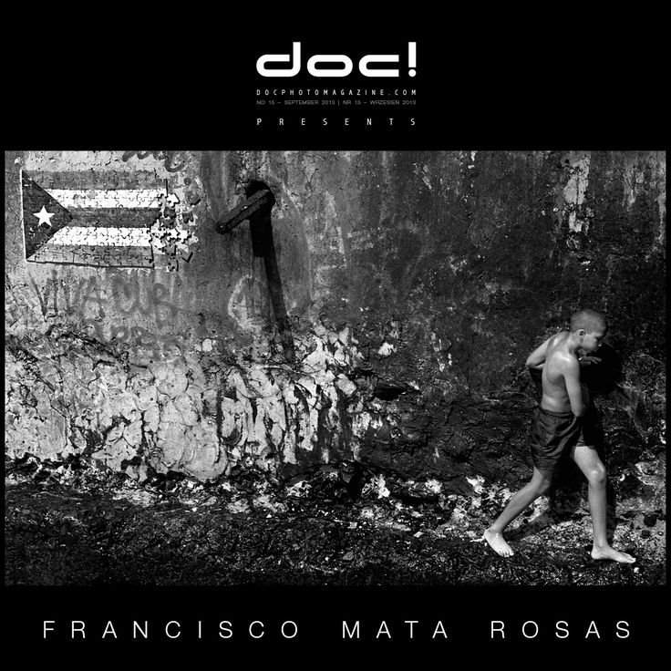 "doc! photo magazine presents: ""Centro Habana: An Island within an Island"" by Francisco Mata Rosas, doc! #16, pp. 9-37"