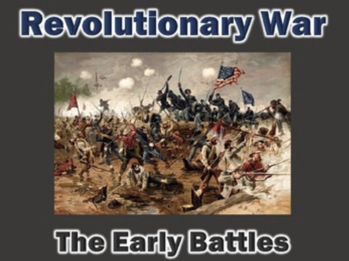 Revolutionary War Early Battles PowerPoint (United States