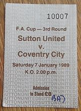 SUTTON UNITED FC V COVENTRY CITY FC - FA CUP 3RD ROUND 1989 - 7TH JANUARY 1989 - TICKET STUB