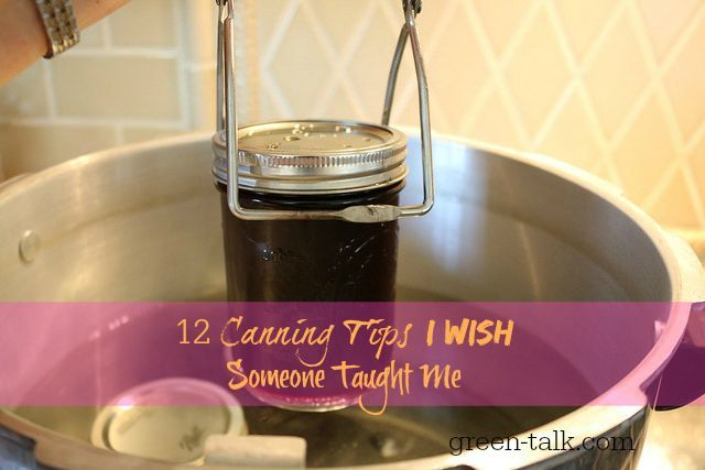12 Canning Tips I Wish Someone Taught Me.: