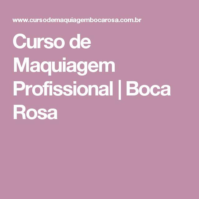 Curso de Maquiagem Profissional | Boca Rosa
